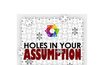 Do You Make An Assumption (Instead Of A Confirmation)?